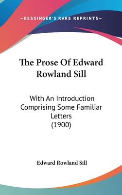 The Prose of Edward Rowland Sill