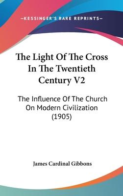 The Light of the Cross in the Twentieth Century V2