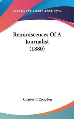 Reminiscences of a Journalist (1880)
