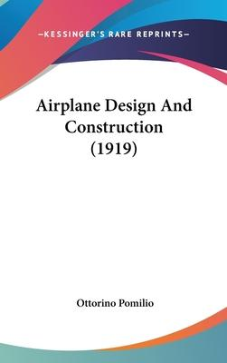 Airplane Design and Construction (1919)