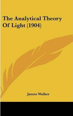 The Analytical Theory of Light (1904)