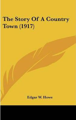 The Story of a Country Town (1917)