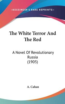 The White Terror and the Red