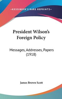 President Wilson's Foreign Policy