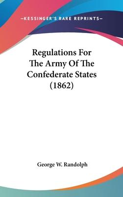 Regulations for the Army of the Confederate States (1862)
