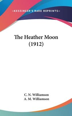 The Heather Moon (1912)