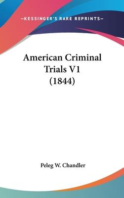 American Criminal Trials V1 (1844)