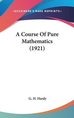 A Course of Pure Mathematics (1921)