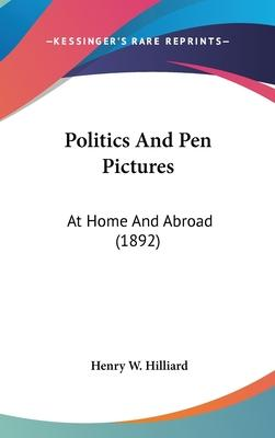 Politics and Pen Pictures