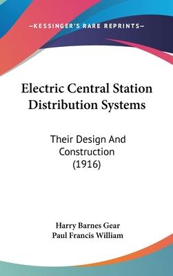 Electric Central Station Distribution Systems