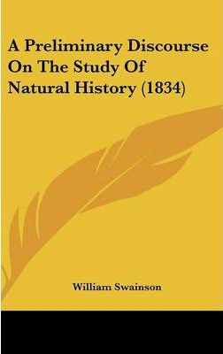 A Preliminary Discourse on the Study of Natural History (1834)