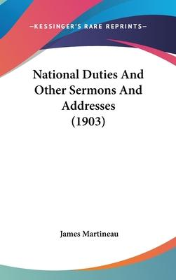 National Duties and Other Sermons and Addresses (1903)
