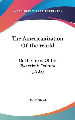 The Americanization of the World