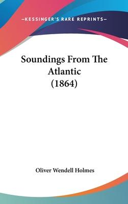 Soundings from the Atlantic (1864)