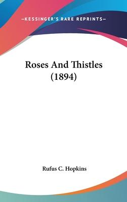 Roses and Thistles (1894)