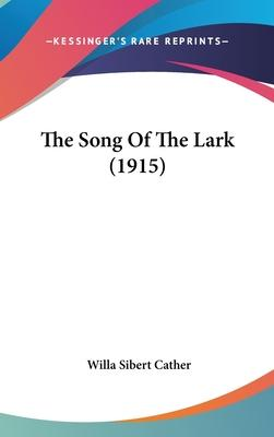 The Song of the Lark (1915)