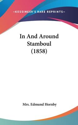 In and Around Stamboul (1858)