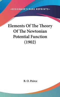 Elements of the Theory of the Newtonian Potential Function (1902)