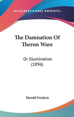 The Damnation Of Theron Ware Cover Image