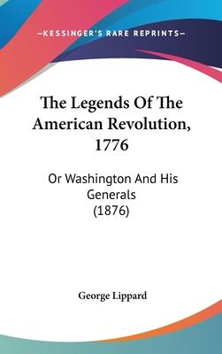 The Legends of the American Revolution, 1776
