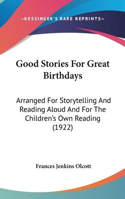 Good Stories for Great Birthdays