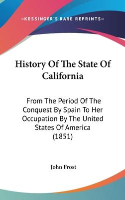 History of the State of California