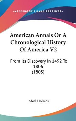 American Annals or a Chronological History of America V2