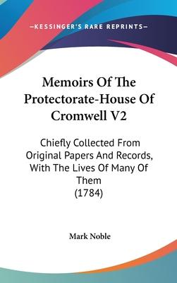 Memoirs of the Protectorate-House of Cromwell V2