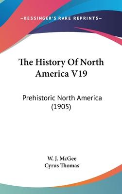 The History of North America V19