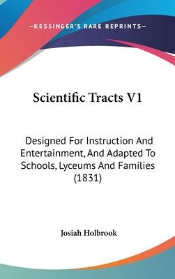 Scientific Tracts V1