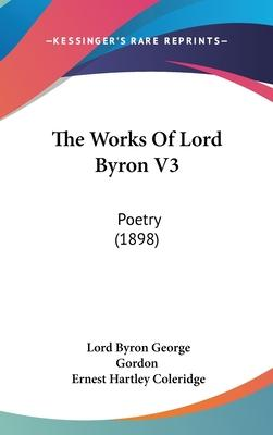 The Works of Lord Byron V3