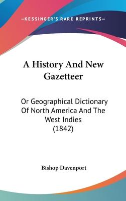 A History and New Gazetteer
