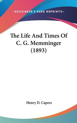 The Life and Times of C. G. Memminger (1893)