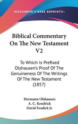 Biblical Commentary On The New Testament V2