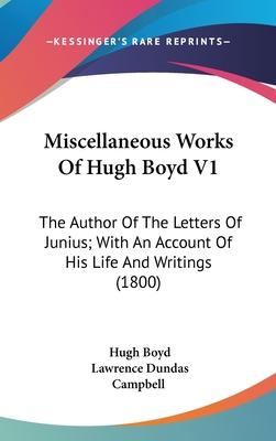 Miscellaneous Works of Hugh Boyd V1