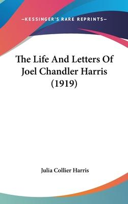 The Life and Letters of Joel Chandler Harris (1919)