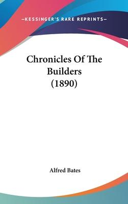 Chronicles of the Builders (1890)
