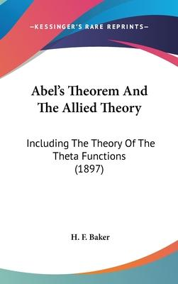 Abel's Theorem and the Allied Theory