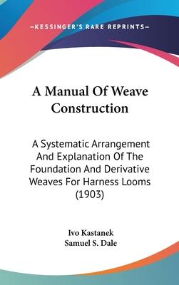 A Manual of Weave Construction