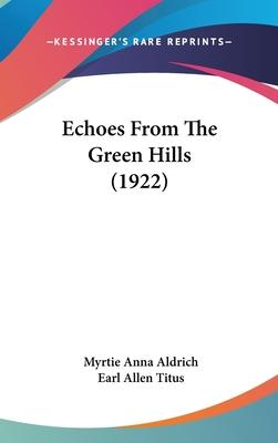 Echoes from the Green Hills (1922)