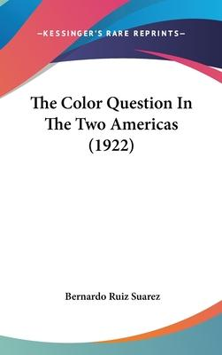 The Color Question in the Two Americas (1922)
