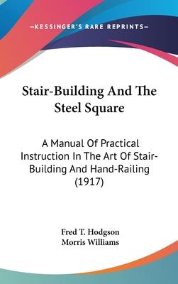 Stair-Building and the Steel Square