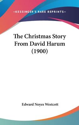 The Christmas Story from David Harum (1900)