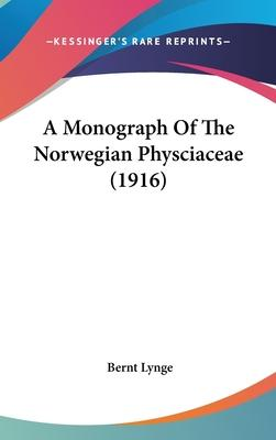 A Monograph of the Norwegian Physciaceae (1916)