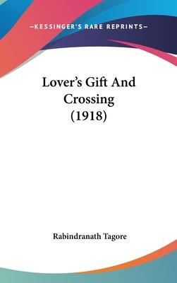 Lover's Gift and Crossing (1918)