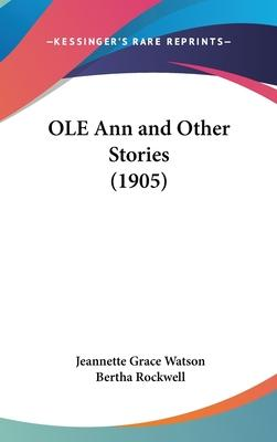 OLE Ann and Other Stories (1905) Cover Image