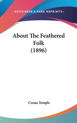 About the Feathered Folk (1896)