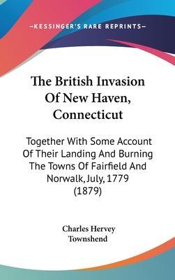The British Invasion of New Haven, Connecticut