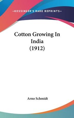 Cotton Growing in India (1912)