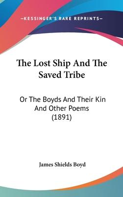 The Lost Ship and the Saved Tribe